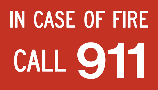 In Case of Fire Call 911